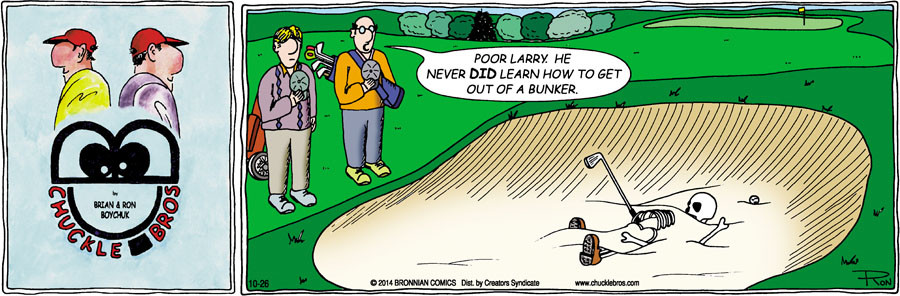 Chuckle Bros for Oct 26, 2014